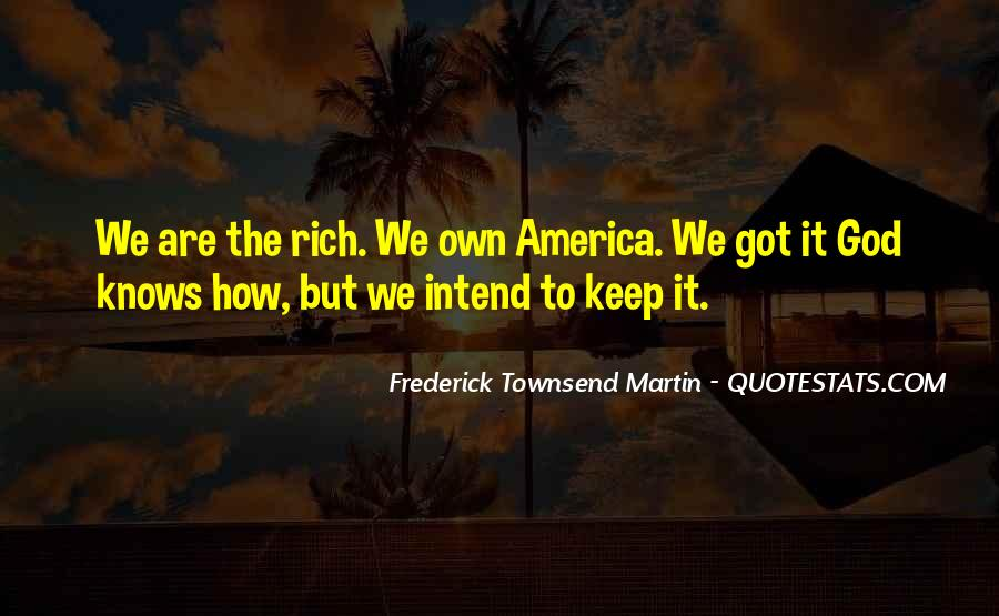 Frederick Townsend Martin Quotes #546365