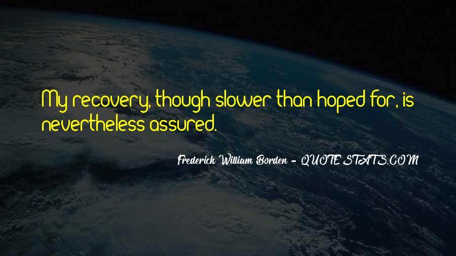 Frederick William Borden Quotes #1163825