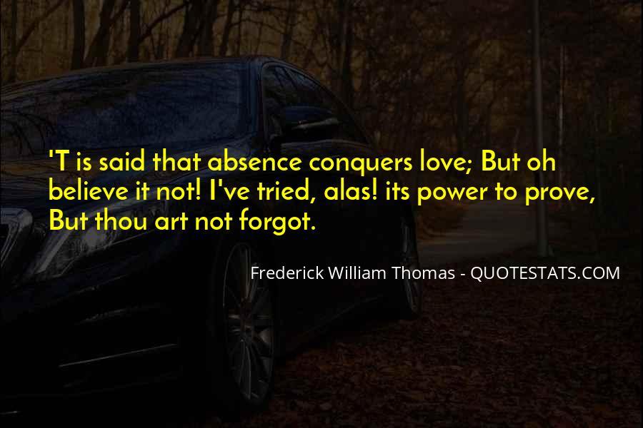 Frederick William Thomas Quotes #275174