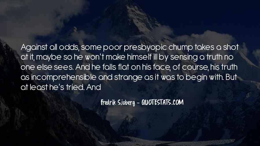 Fredrik Sjoberg Quotes #1537728