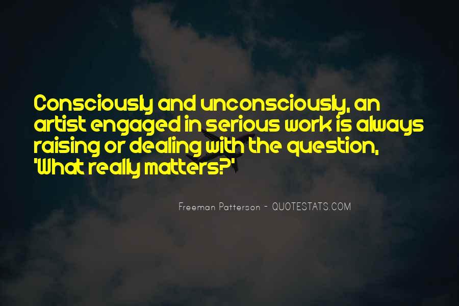 Freeman Patterson Quotes #1045770