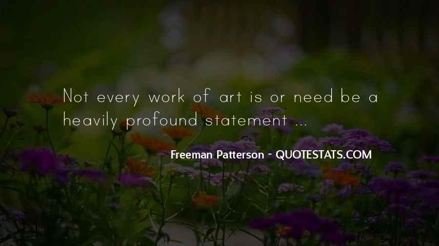 Freeman Patterson Quotes #1261095