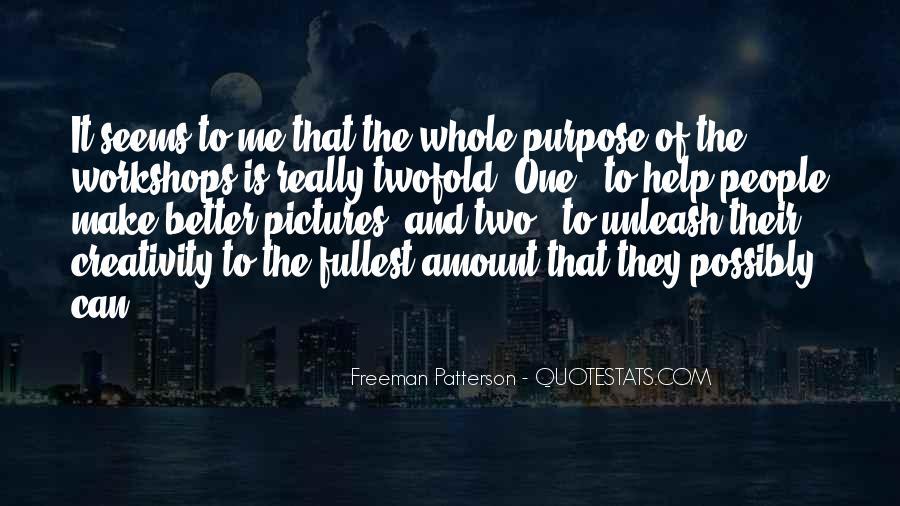 Freeman Patterson Quotes #1456053