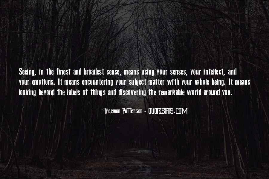 Freeman Patterson Quotes #287799