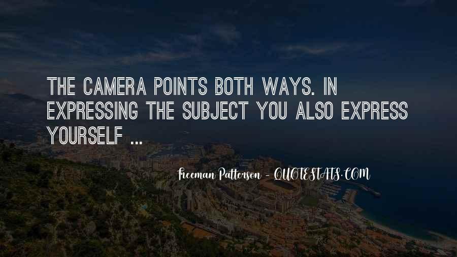 Freeman Patterson Quotes #73437