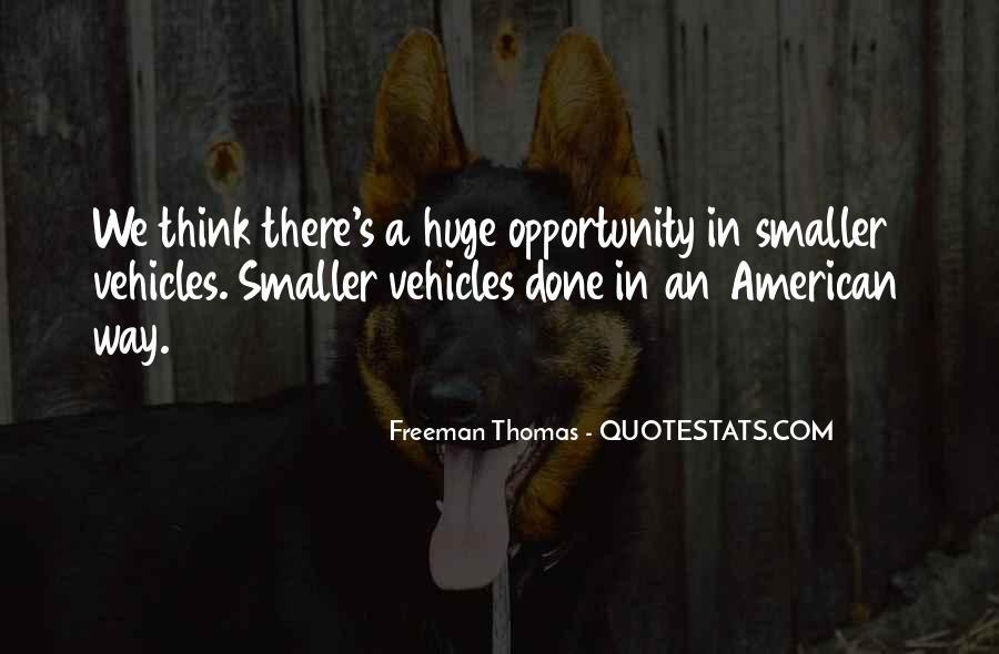 Freeman Thomas Quotes #216810