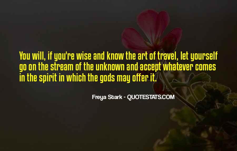 Freya Stark Quotes #1101240