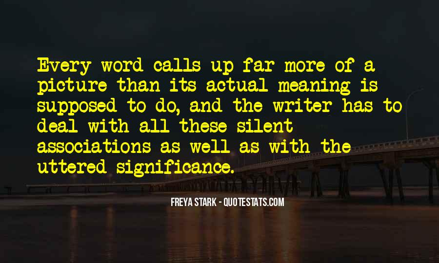 Freya Stark Quotes #259016