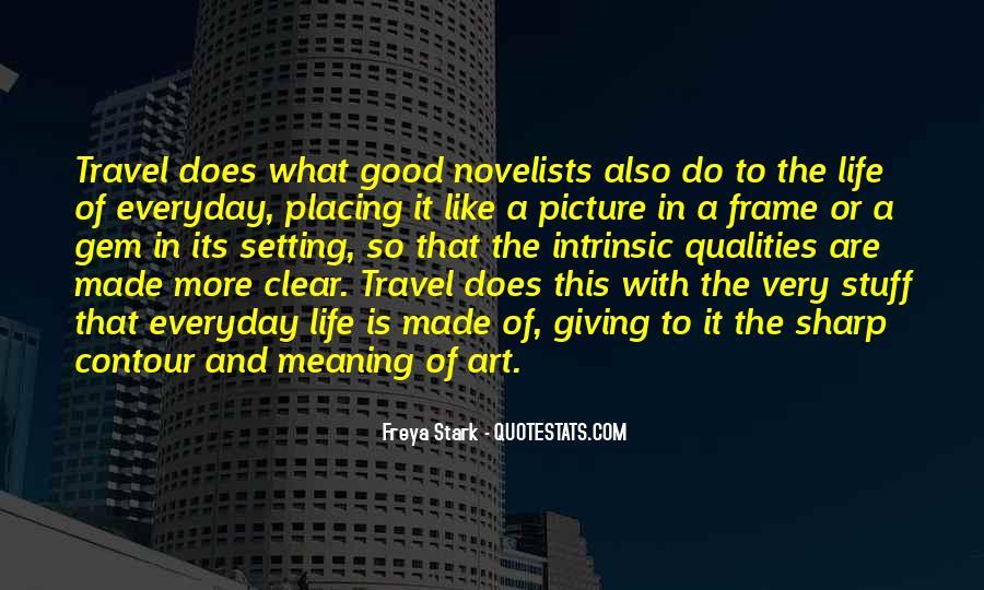 Freya Stark Quotes #384132
