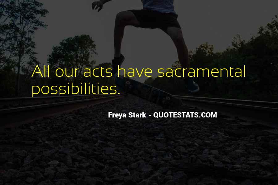 Freya Stark Quotes #385756