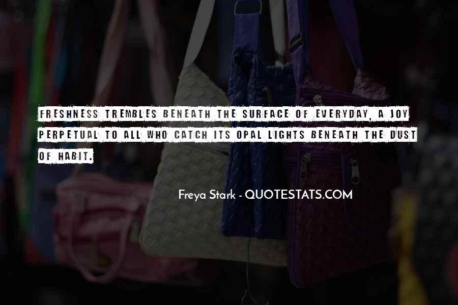 Freya Stark Quotes #513569