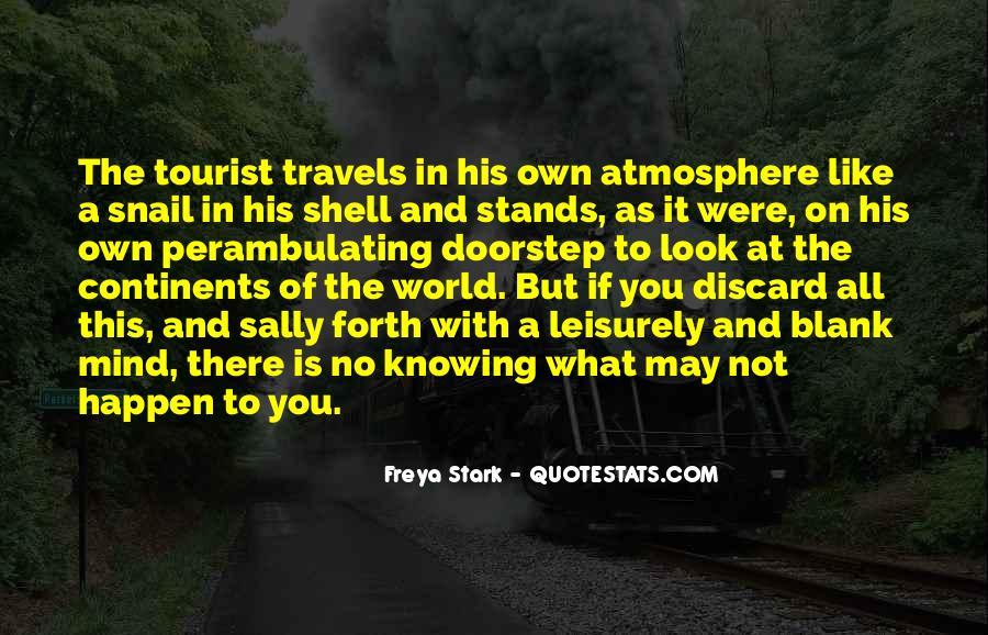 Freya Stark Quotes #594614