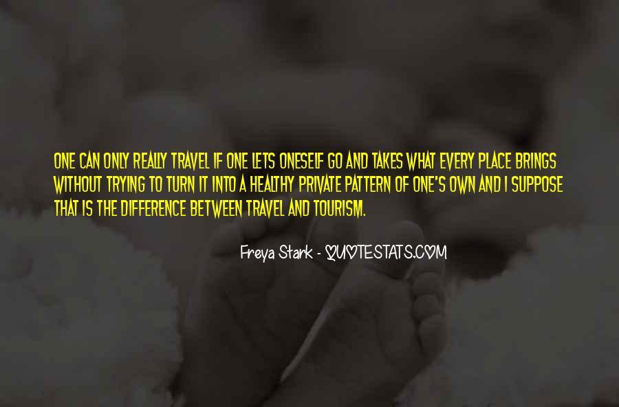 Freya Stark Quotes #705668