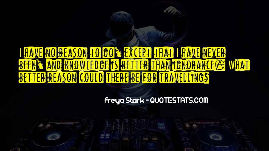 Freya Stark Quotes #723500