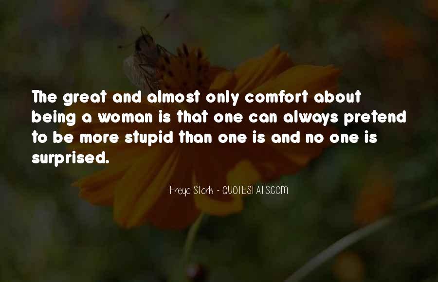Freya Stark Quotes #764579