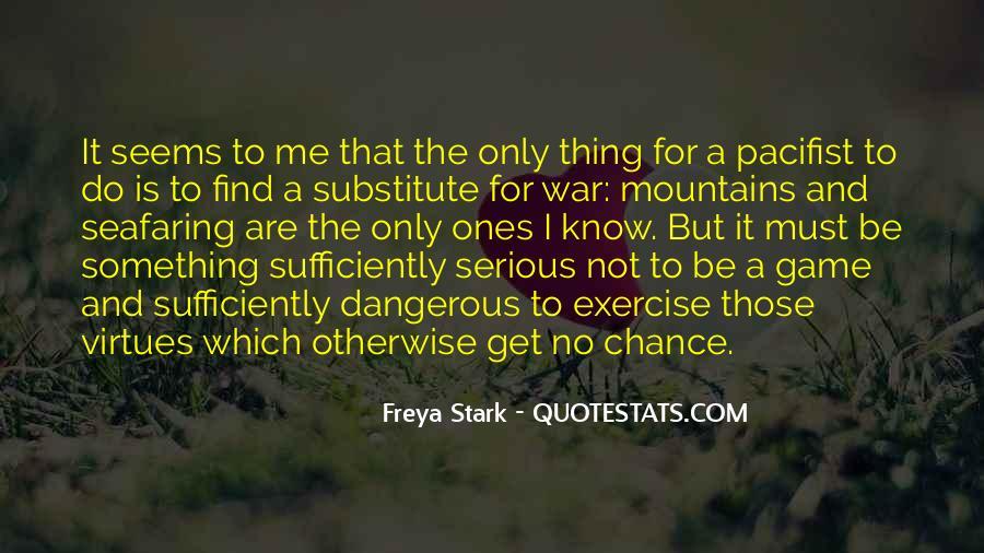 Freya Stark Quotes #771578