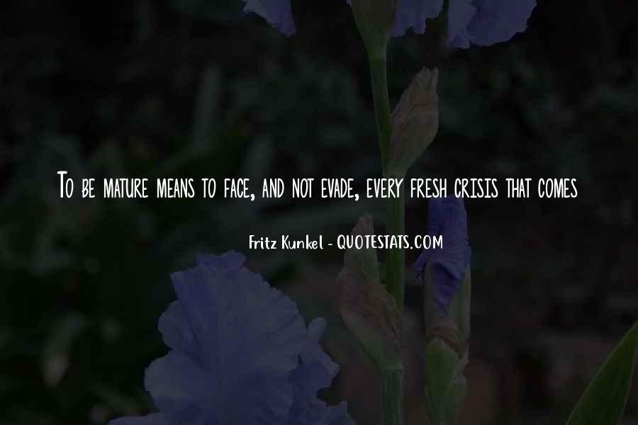 Fritz Kunkel Quotes #186254