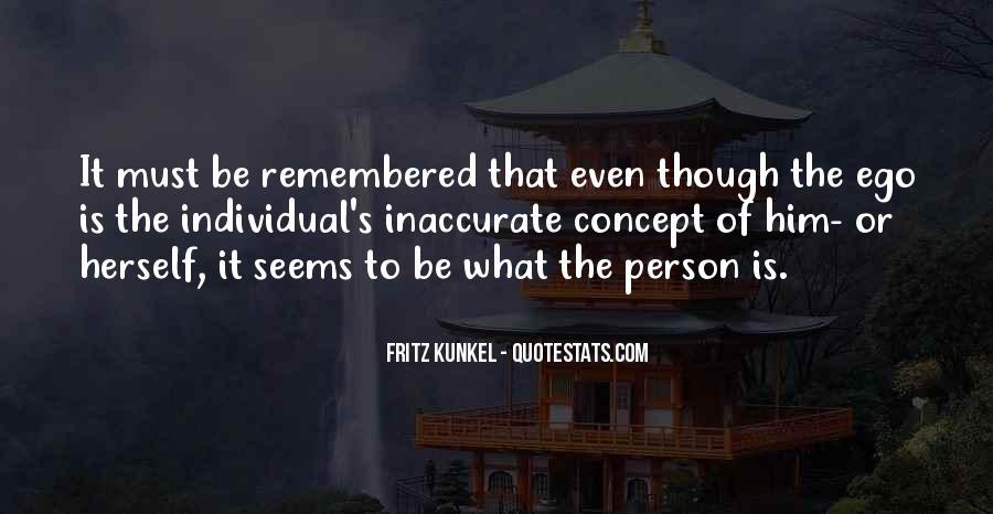 Fritz Kunkel Quotes #498400