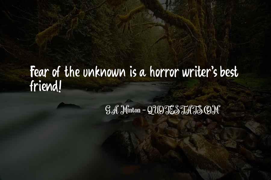 G.A. Minton Quotes #1774159
