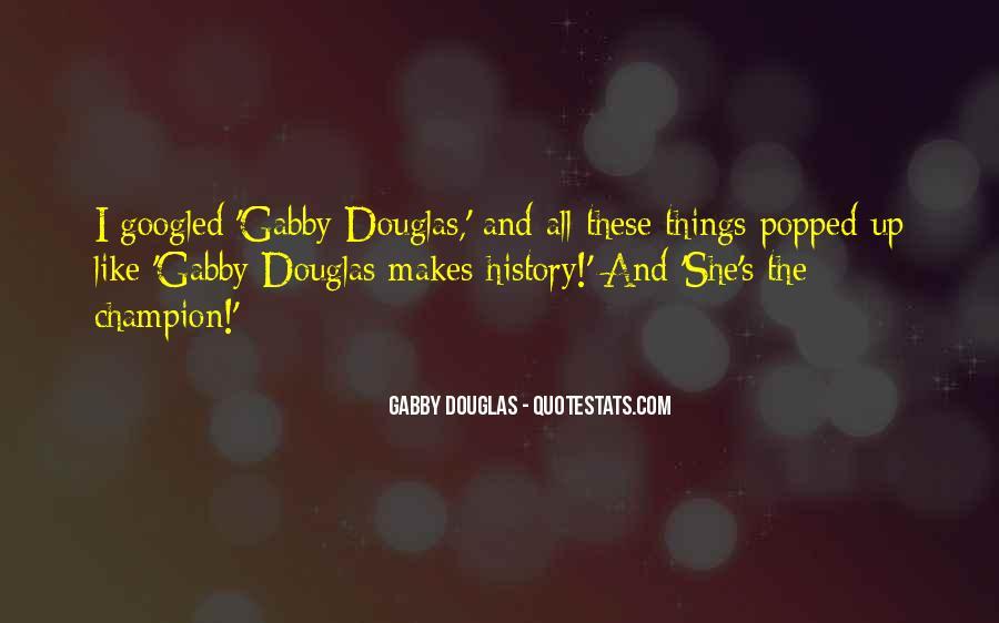 Gabby Douglas Quotes #1057899