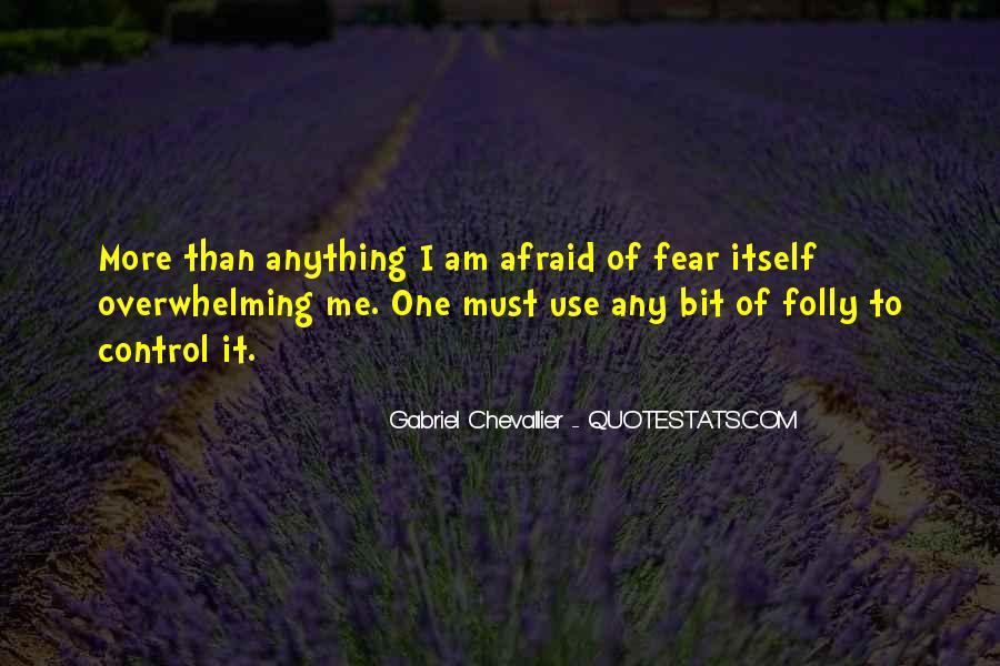 Gabriel Chevallier Quotes #324313