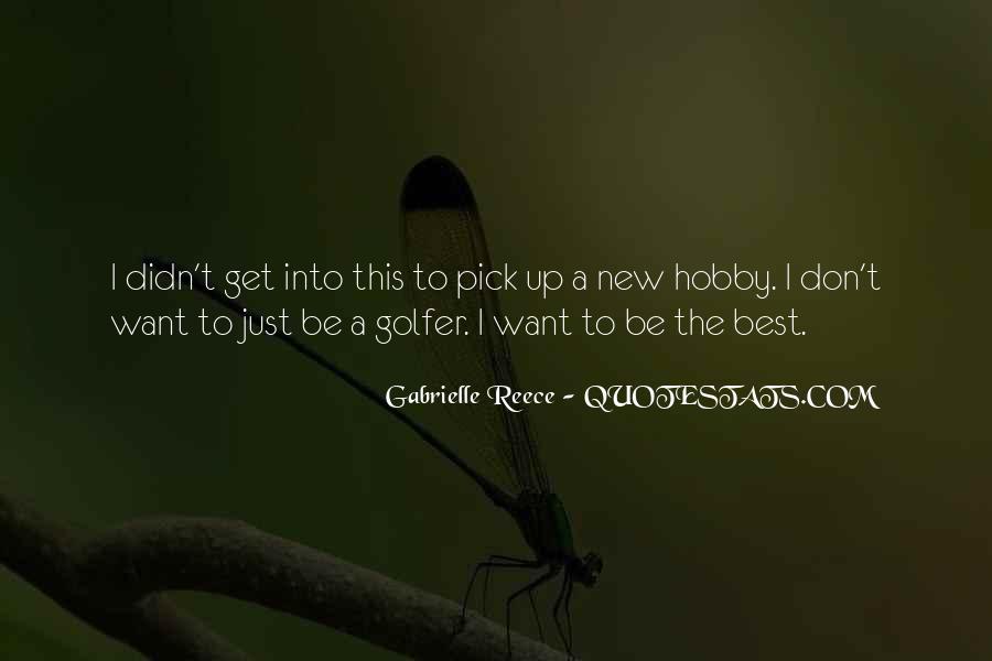 Gabrielle Reece Quotes #1073854
