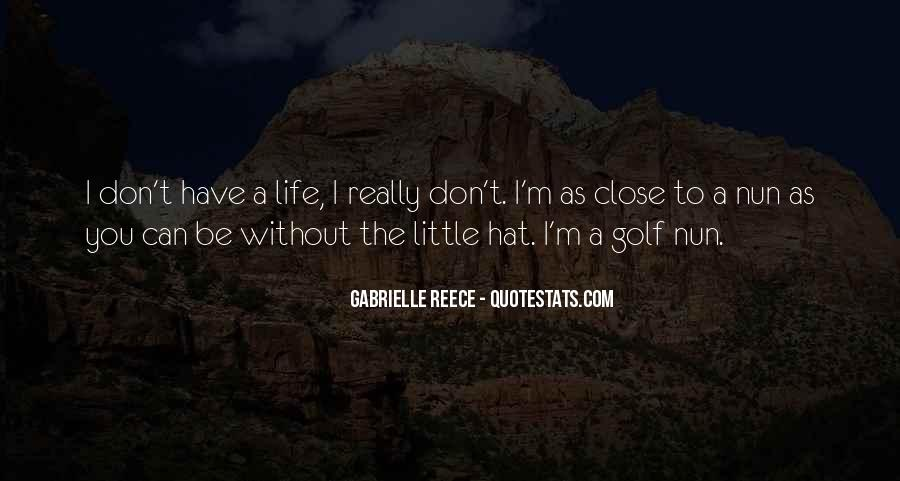 Gabrielle Reece Quotes #1234500