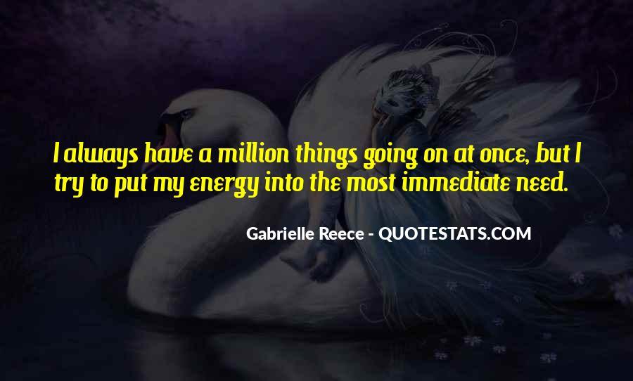 Gabrielle Reece Quotes #1583697