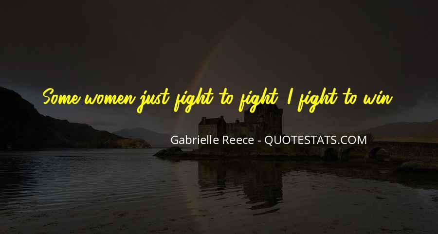 Gabrielle Reece Quotes #1765903