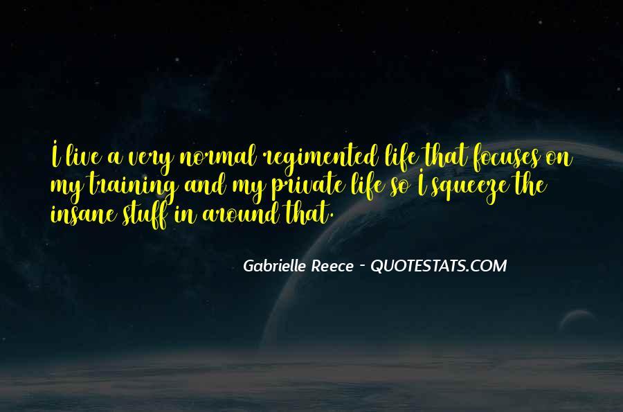 Gabrielle Reece Quotes #440723