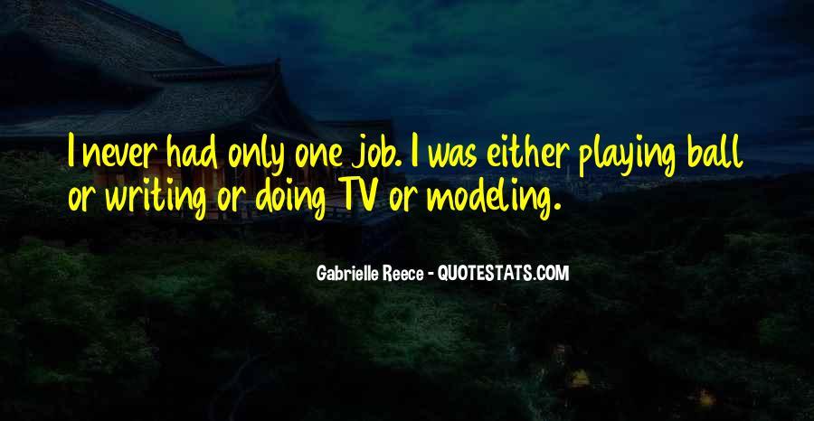 Gabrielle Reece Quotes #574111
