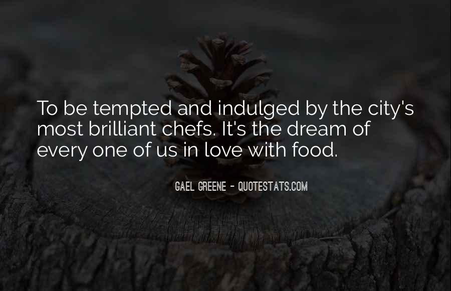 Gael Greene Quotes #1119534