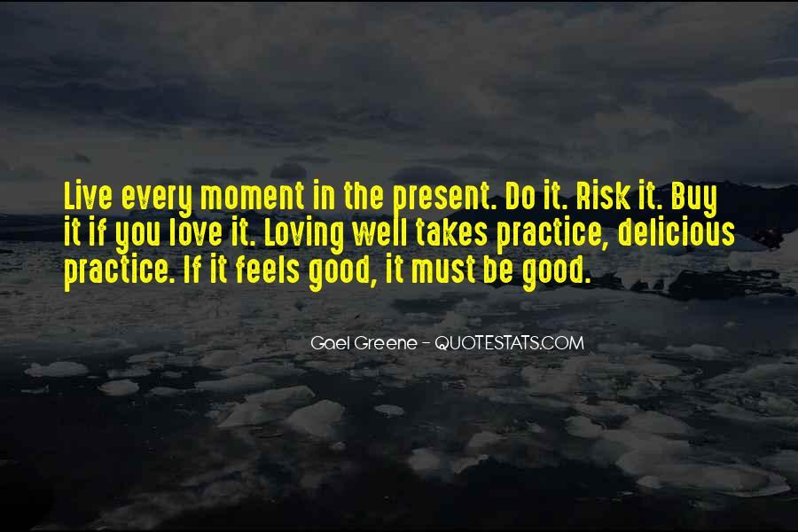 Gael Greene Quotes #1231971