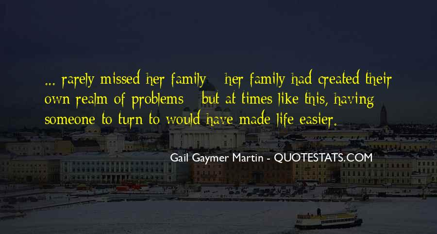Gail Gaymer Martin Quotes #1141937