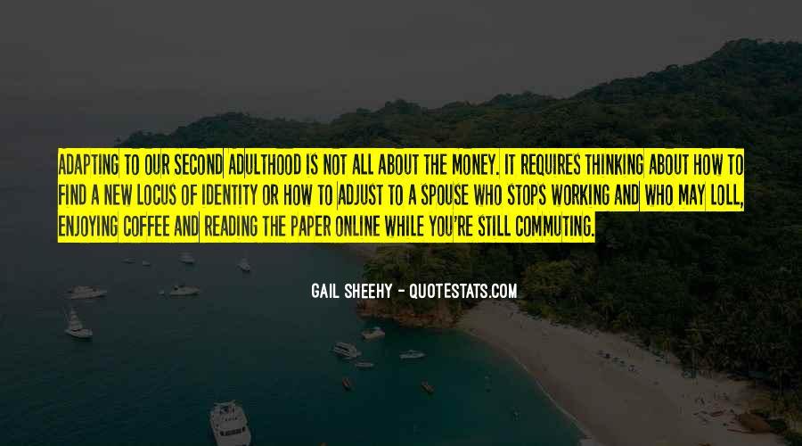 Gail Sheehy Quotes #1408591