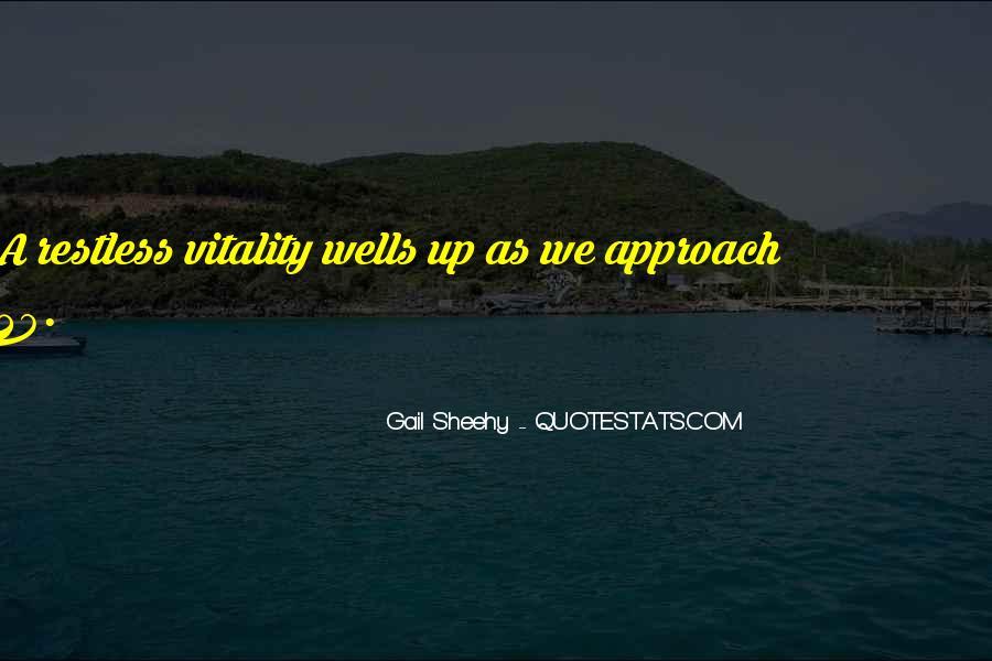 Gail Sheehy Quotes #1516649