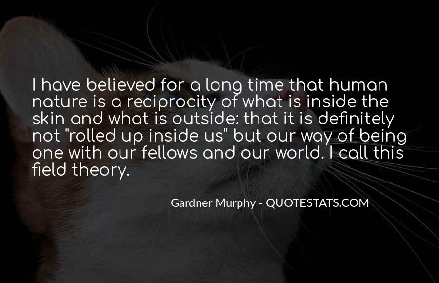 Gardner Murphy Quotes #1687430