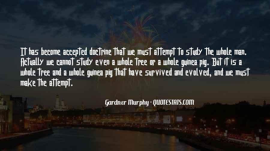 Gardner Murphy Quotes #627866