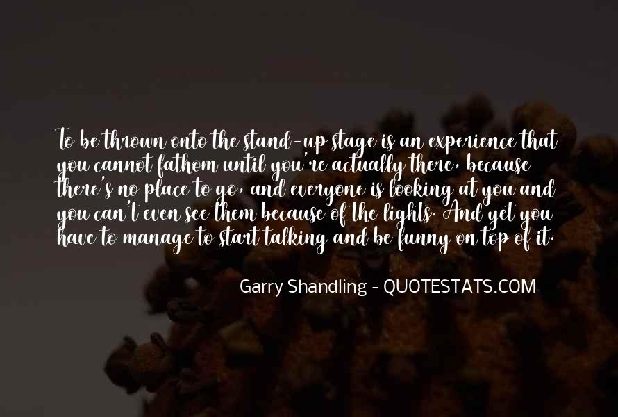 Garry Shandling Quotes #1398464