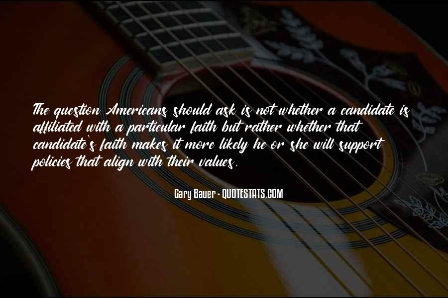 Gary Bauer Quotes #1724998