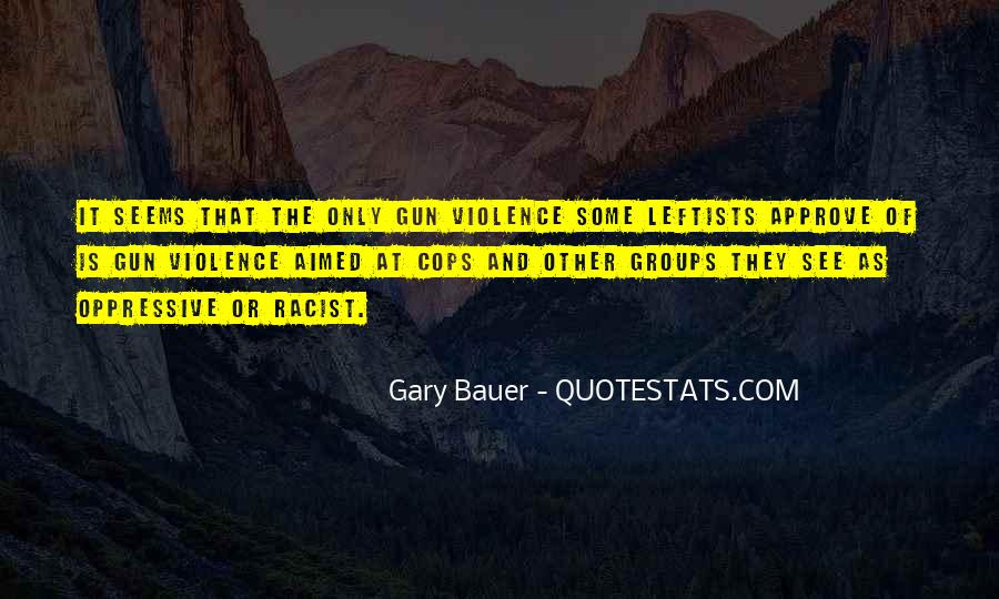 Gary Bauer Quotes #276251