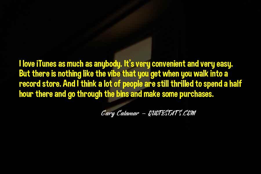 Gary Calamar Quotes #390405
