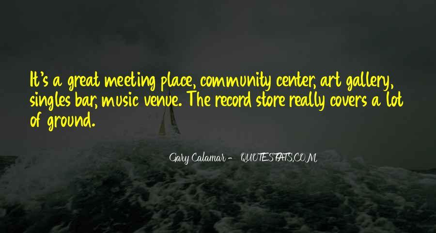 Gary Calamar Quotes #949567