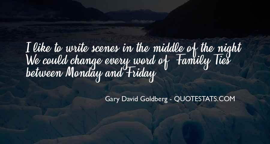 Gary David Goldberg Quotes #272387
