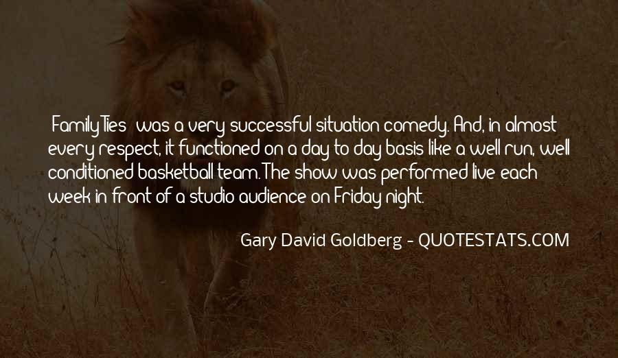 Gary David Goldberg Quotes #335679