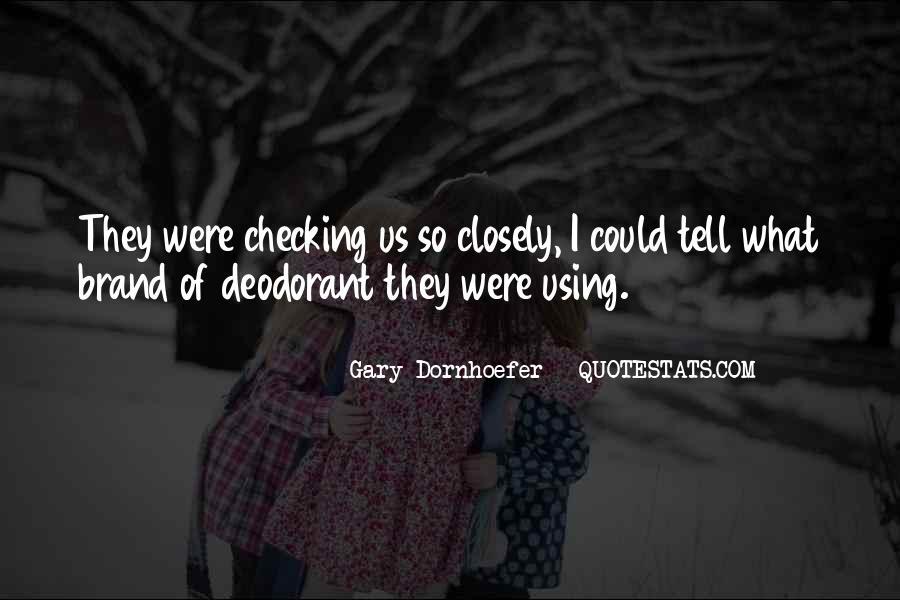 Gary Dornhoefer Quotes #1252932