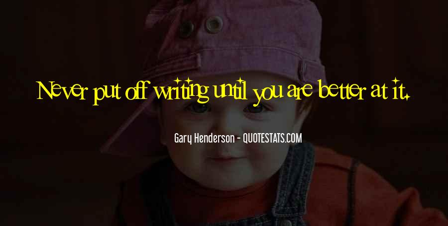 Gary Henderson Quotes #1801474