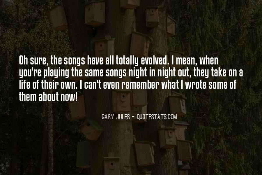 Gary Jules Quotes #220586