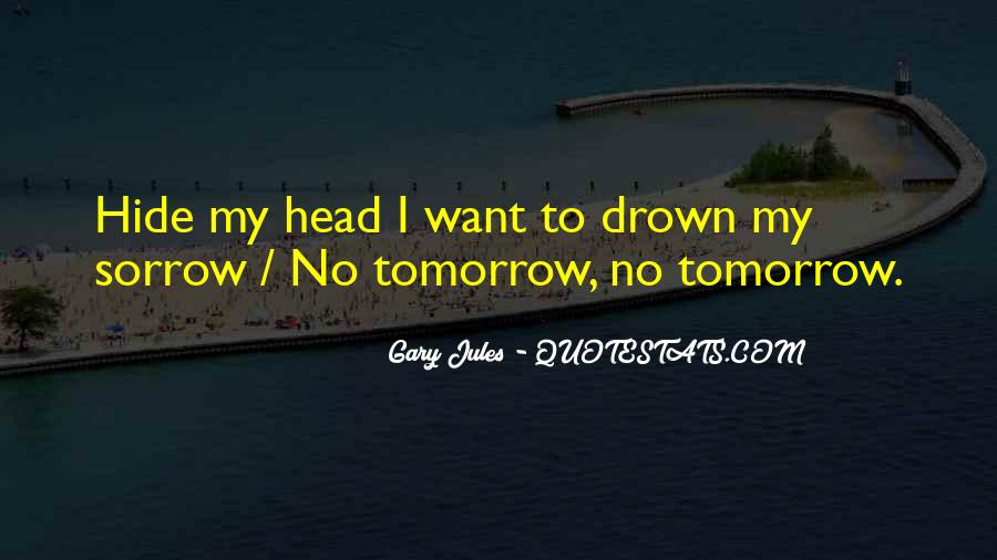 Gary Jules Quotes #919461