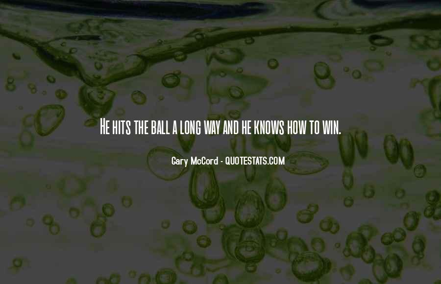 Gary McCord Quotes #1259341
